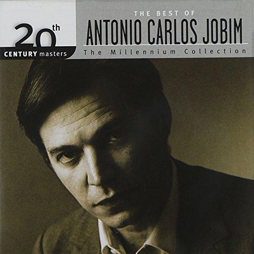 The Best of Antonio Carlos Jobim: 20th Century Masters - The Millennium Collection
