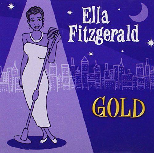 Ella Fitzgerald - Gold -  Ella Fitzgerald